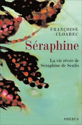 Couverture du livre Séraphine par Françoise Cloarec